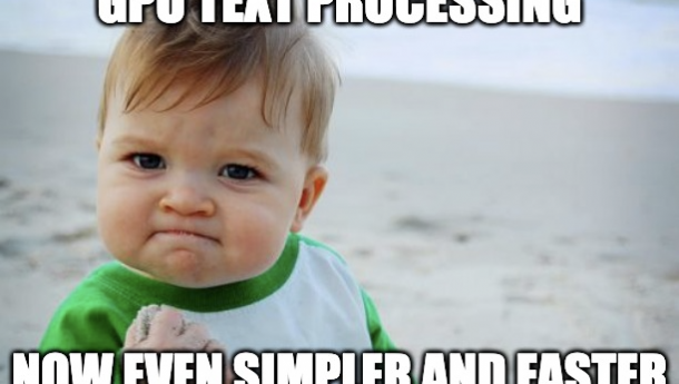 NLP and Text Processing with RAPIDS: Now Simpler and Faster